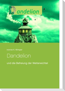 Dandelion und die Befreiung der Wetterwichtel