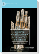 Medieval Considerations of Incest, Marriage, and Penance