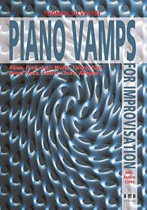 Silvestri, Thomas. Piano Vamps for Improvisation -