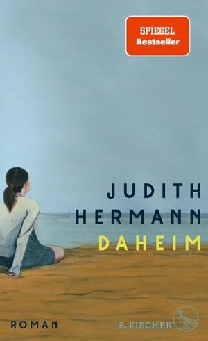 Hermann, Judith. Daheim - Roman. FISCHER, S., 2021