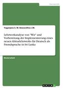 """Lehrwerkanalyse von """"Wir"""" und Vorbereitung der Implementierung eines neuen Abiturlehrwerks für Deutsch als Fremdsprache in Sri Lanka"""