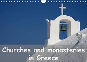 Westerdorf, Helmut. Churches and monasteries in Greece (Wall Calendar 2022 DIN A4 Landscape) - Thirteen photos of Greek churches, chapels and monastaries (Monthly calendar, 14 pages ). Calvendo, 2021.