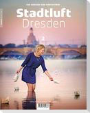 Stadtluft Dresden 2