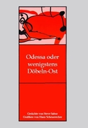 Odessa oder wenigstens Döbeln-Ost