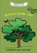 Abenteuer im Oak-Park