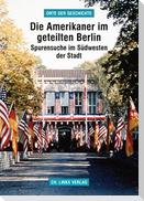Die Amerikaner im geteilten Berlin