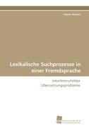 Lexikalische Suchprozesse in einer Fremdsprache
