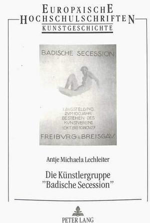 Antje Lechleiter. Die Künstlergruppe «Badische Secession» - Geschichte, Leben und Werk ihrer Maler und Bildhauer. Peter Lang GmbH, Internationaler Verlag der Wissenschaften, 1994.