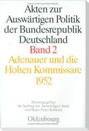 Akten zur Auswärtigen Politik II der Bundesrepublik Deutschland. Adenauer und die Hohen Kommissare 1952