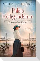 Palais Heiligendamm - Stürmische Zeiten