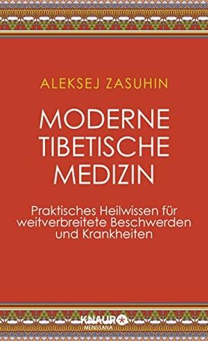 Zasuhin, Aleksej. Moderne Tibetische Medizin - Pra