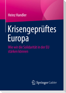 Krisengeprüftes Europa