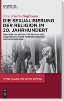 Die Sexualisierung der Religion im 20. Jahrhundert