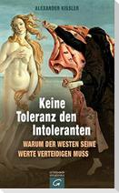Keine Toleranz den Intoleranten