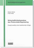 Wirtschaftlichkeitsanalyse des Photovoltaik-Repowering