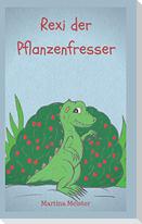 Rexi der Pflanzenfresser