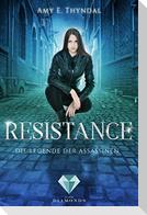 Resistance (Die Legende der Assassinen 2)