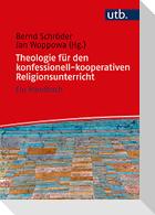 Theologie für den konfessionell-kooperativen Religionsunterricht