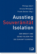 Ausstieg, Souveränität, Isolation