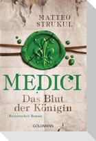 Medici 03 - Das Blut der Königin