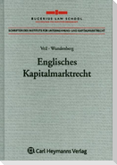 Englisches Kapitalmarktrecht - eine rechtsvergleichende Studie aus der Perspektive des europäischen Kapitalmarktrechts