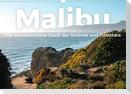 Malibu - Die wunderschöne Stadt der Strände und Filmstars. (Wandkalender 2022 DIN A3 quer)