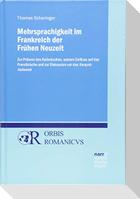 Mehrsprachigkeit im Frankreich der Frühen Neuzeit