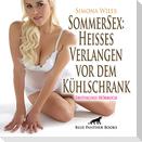 SommerSex: Heißes Verlangen vor dem Kühlschrank   Erotik Audio Story   Erotisches Hörbuch Audio CD