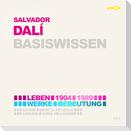 Salvador Dalí - Basiswissen