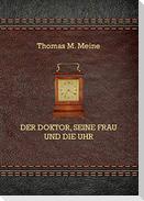 Der Doktor, seine Frau und die Uhr