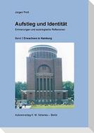 Aufstieg und Identität, Erinnerungen und soziologische Reflexionen, Band 2
