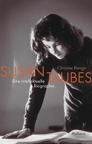 Pareigis, Christina. Susan Taubes - Eine intellekt