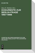 Dokumente zur Berlin-Frage 1967-1986