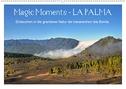 Magic Moments - LA PALMA (Wandkalender 2021 DIN A2 quer)