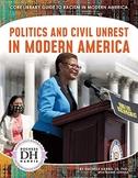 Politics and Civil Unrest in Modern America