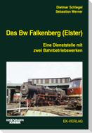 Das Bw Falkenberg