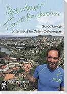 Abenteuer Transkaukasien