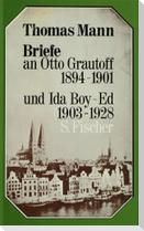 Briefe an Otto Grautoff 1894-1901 und Ida Boy-Ed 1903-1928
