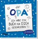 Opa, ich habe ein Buch für dich geschrieben - Version für Kinder