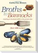 Broths to Bannocks
