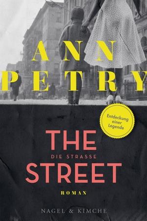 Ann Petry / Uda Strätling. Die Straße - Roman. Nagel & Kimche, 2020.