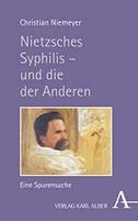 Nietzsches Syphilis - und die der Anderen