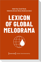 Lexicon of Global Melodrama