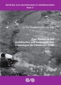 Zwei Studien zu den neolithischen und bronzezeitlichen Grabanlagen der Lüneburger Heide