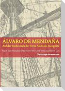 A´lvaro de Mendan~a - Auf der Suche nach der Terra Australis Incognita