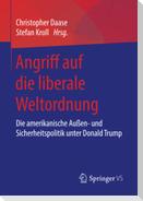 Angriff auf die liberale Weltordnung