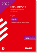 STARK Abiturprüfung FOS/BOS Bayern 2022 - Physik 13. Klasse