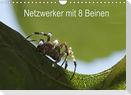 Netzwerker mit 8 Beinen (Wandkalender 2022 DIN A4 quer)
