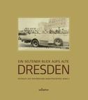 Ein seltener Blick aufs alte Dresden