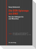 Die DDR-Spionage des BND